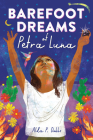 Barefoot Dreams of Petra Luna Book Cover